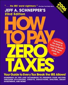 How to Pay Zero Taxes, 2006