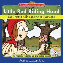 Little Red Riding Hood (Le Petit Chaperon Rouge)