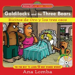 Easy Spanish Storybook: Ricitos de oro y los tres osos (Goldilocks and the Three Bears)