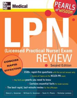 LPN (Licensed Practical Nurse) Exam Review: Pearls of Wisdom