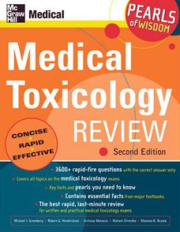 Medical Toxicology Review: Pearls of Wisdom, Second Edition