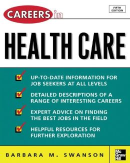 Careers in Health Care, Fifth Edition