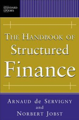 The Handbook of Structured Finance