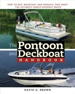 The Pontoon and Deckboat Handbook