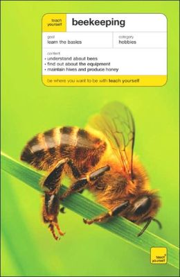Beekeeping: The Ideal Introduction for Anyone to Become and Amateur or Professional Beekeeper
