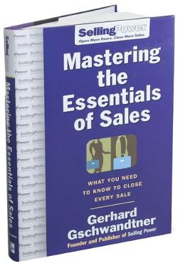 Mastering the Essentials of Sales: What You Need to Know to Close Every Sale