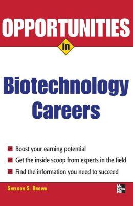 Opportunities in Biotech Careers