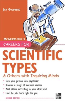 Careers For Scientific Types & Others With Inquiring Minds