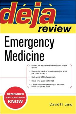 Deja Review Emergency Medicine