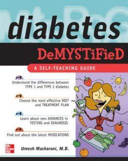 Diabetes Demystified: A Self-Teaching Guide