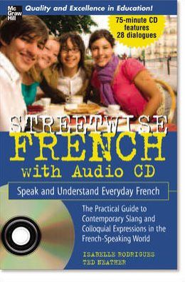 Streetwise French: Speak and Understand Everyday French
