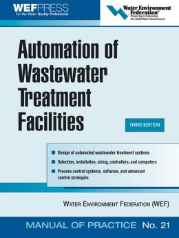 Automation of Wastewater Treatment Facilities - MOP 21