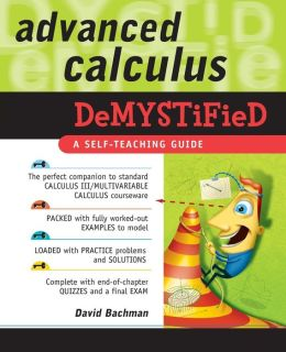 Advanced Calculus Demystified