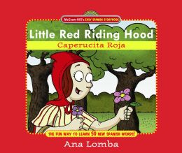 Easy Spanish Storybook: Little Red Riding Hood: Little Red Riding Hood