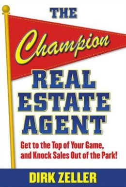 The Champion Real Estate Agent: Strategies to Reach Peak Performance