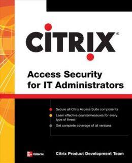 Citrix Access Suite Security for IT Administrators