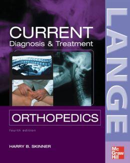 CURRENT Diagnosis & Treatment in Orthopedics, Fourth Edition