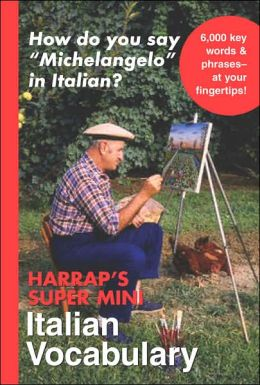 Harrap's Super-Mini Italian Vocabulary