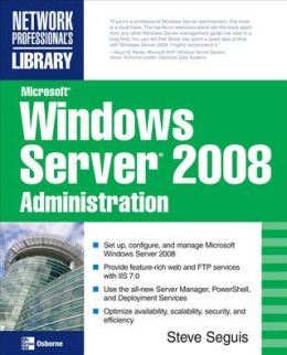 Microsoft Windows Server 2008 Administration