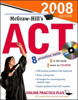 McGraw-Hill's ACT 2008 with CD