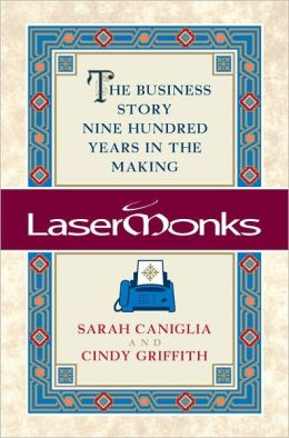 Lasermonks: The Business Story Nine Hundred Years in the Making