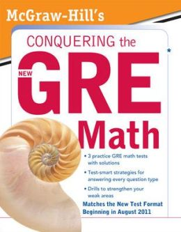 McGraw-Hill's Conquering the New GRE Math: McGraw-Hill's Conquering the New GRE Math