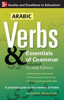 Arabic Verbs & Essentials Of Grammar, 2e