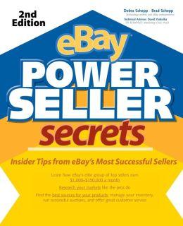 ebay Powerseller Secrets: Insider Tips from eBay's Most Successful Sellers