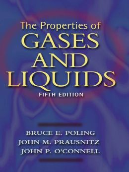 The Properties Of Gases And Liquids By Bruce Poling