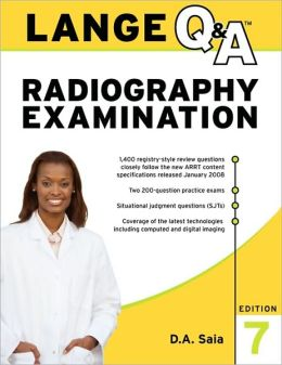 Lange Q&A Radiography Examination, Seventh Edition
