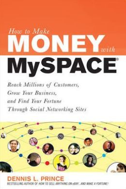 How To Make Money On Myspace