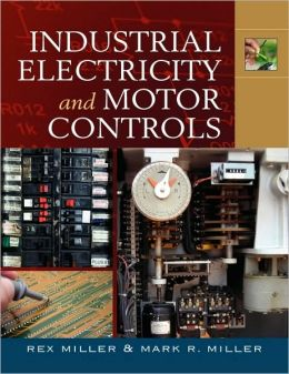 Industrial electricity and motor controls edition 1 by for Industrial motor control 7th edition pdf