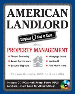 American Landlord: Everything U Need to Know. . . about Property Management