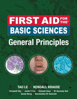 First Aid for the Basic Sciences: General Principles: General Principles