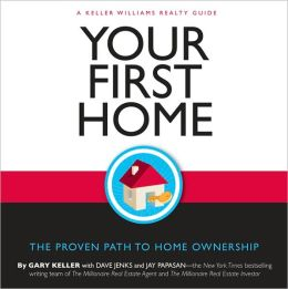 Your First House by Gark Keller