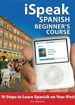iSpeak Spanish Course for Beginners (Mp3 Cd+ Guide)