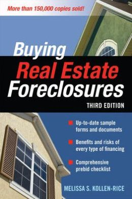 Buying Real Estate Foreclosures 3/E