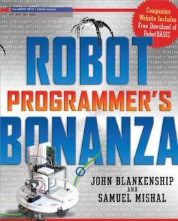 Robot Programmer's Bonanza