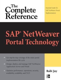 SAP NetWeaver Portal Technology: The Complete Reference: The Complete Reference