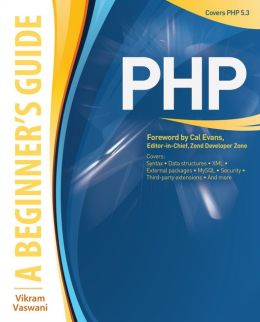 PHP: A BEGINNER'S GUIDE: A Beginner's Guide