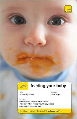 Teach Yourself Feeding Your Baby