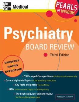 Psychiatry Board Review: Pearls of Wisdom, Third Edition