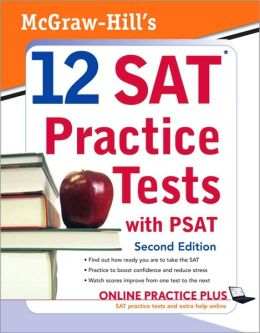 McGraw-Hill's 12 SAT Practice Tests with PSAT, 2ed