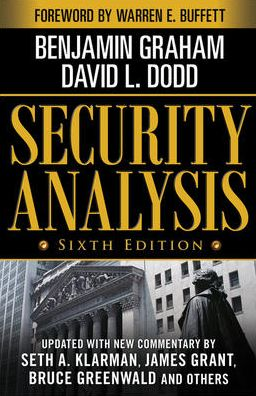 Security Analysis: Sixth Edition, Foreword by Warren Buffett James M. Stewart