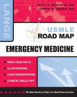 USMLE Road Map: Emergency Medicine: Emergency Medicine