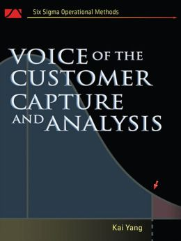 Voice of the Customer: Capture and Analysis