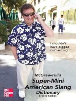 McGraw-Hill's Super-Mini American Slang Dictionary
