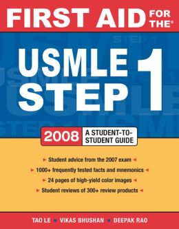 First Aid for the USMLE Step 1: 2008