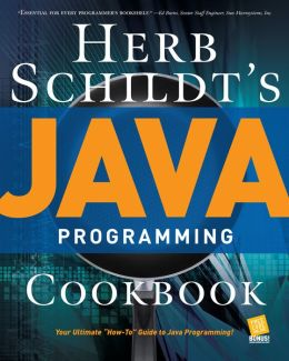 Herb Schildt's Java Programming Cookbook