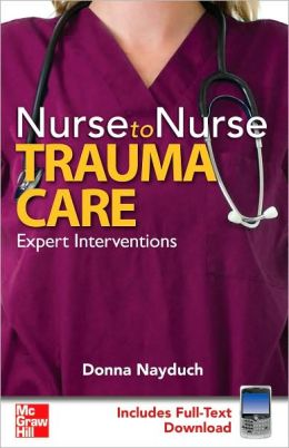 Nurse to Nurse: Trauma Care